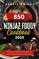 Ninjaz Foody Cookbook 2020: Easy and Delicious Recipes For Your Ninjaz Foody Multi-Cooker