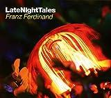 Songtexte von Franz Ferdinand - LateNightTales: Franz Ferdinand