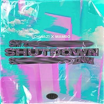 Shutdown (feat. Mambo)