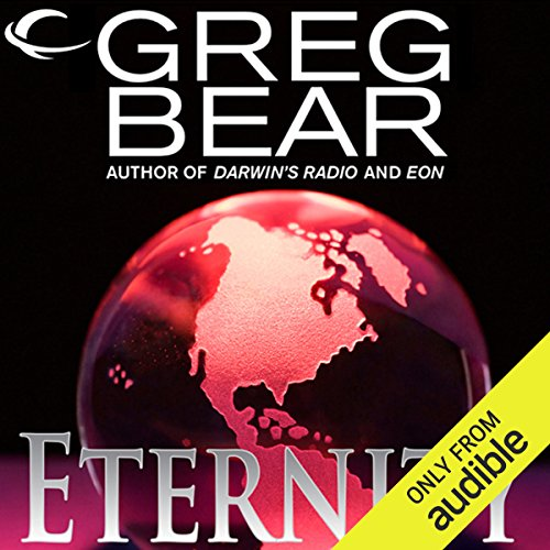 Eternity     A Sequel to Eon              Auteur(s):                                                                                                                                 Greg Bear                               Narrateur(s):                                                                                                                                 Stefan Rudnicki                      Durée: 14 h et 15 min     3 évaluations     Au global 4,0
