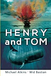 HENRY AND TOM