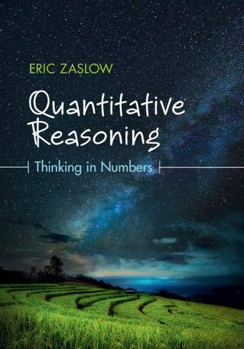 Quantitative Reasoning: Thinking in Numbers