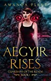 Aegyir Rises: Guardians of The Realm book 1 (Kindle Edition)