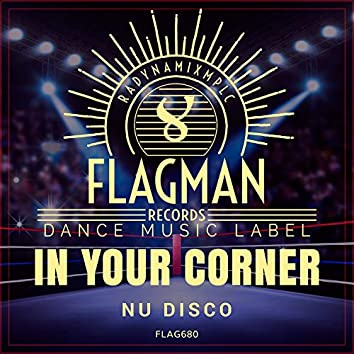 In Your Corner Nu Disco