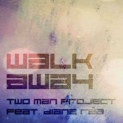 Two Man Project feat. Diana Rèa