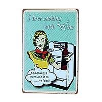 私はワインが付いている料理が大好きのブリキ看板