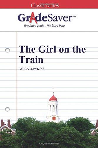 GradeSaver (TM) ClassicNotes: The Girl on the Train