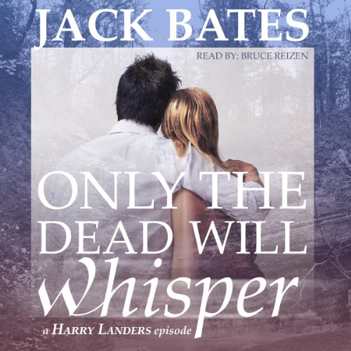 Only the Dead Will Whisper audiobook cover art
