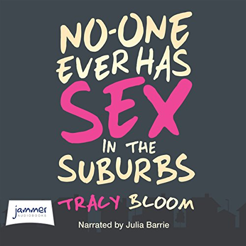 No-One Ever Has Sex in the Suburbs cover art