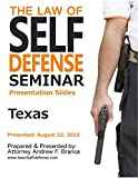 Law of Self Defense Seminar: Texas: Dallas TX: August 22, 2015 (English Edition)