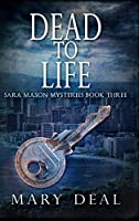 Dead To Life: Large Print Hardcover Edition