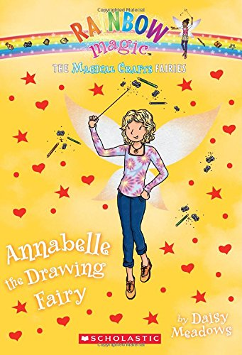 The Magical Crafts Fairies #2: Annabelle the Drawing Fairy