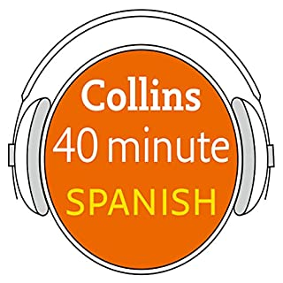 Latin American Spanish in 40 Minutes audiobook cover art