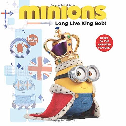 Minions: Long Live King Bob!
