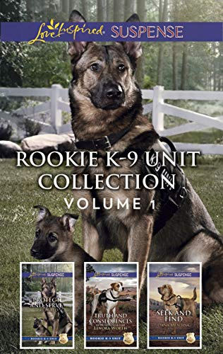 Rookie K-9 Unit Collection Volume 1: An Anthology