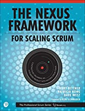 The Nexus Framework for Scaling Scrum: Continuously Delivering an Integrated Product with Multiple Scrum Teams (The Professional Scrum Series) (English Edition)