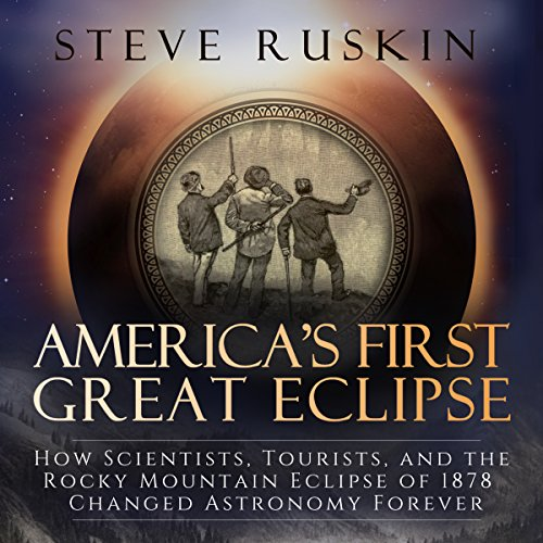 America's First Great Eclipse audiobook cover art