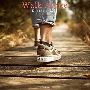 Walk Alone (Electro Mix)