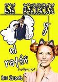 La gatita y el ratón (Libro autoconclusivo) (Cupimamis nº 2)