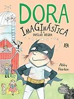 Dora Imaginástica e a Ovelha Negra 3 (Portuguese Edition)