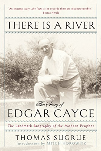 There Is a River: The Story of Edgar Cayce (English Edition)