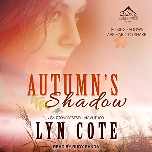 Autumn's Shadow Audiobook By Lyn Cote cover art
