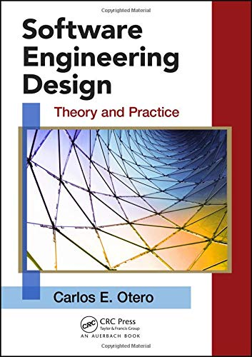 A Book Review By Robert Schaefer Software Engineering Design Theory And Practice
