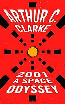 2001: A Space Odyssey (Space Odyssey Series) by [Arthur C. Clarke]