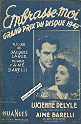 Embrasse-moi - Grand prix du disque 1947 - Création Lucienne Delyle, Aimé Barelli