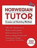 Norwegian Tutor: Grammar and Vocabulary Workbook (Learn Norwegian with Teach Yourself): Advanced beginner to upper intermediate course (Learn Norwegian With Tys) - Guy Puzey