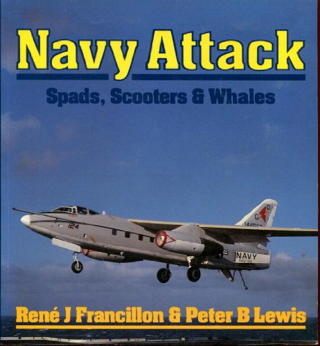 Navy Attack: Spads, Scooters & Whales (Aero Colour S.)