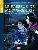 Paul et Rachel - Le passeur de Moque-Souris : Héros malgré lui, 1941-1942