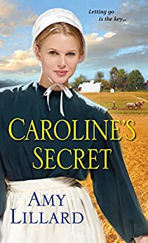 Caroline's Secret (Wells Landing Series Book 1) by [Amy Lillard]