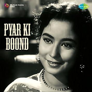Pyar Ki Boond (Original Motion Picture Soundtrack)