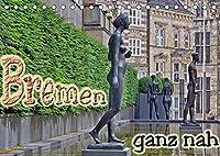 Bremen ganz nah (Tischkalender 2022 DIN A5 quer): Erleben sie Sehenswuerdigkeiten in Bremen ganz nah (Geburtstagskalender, 14 Seiten )