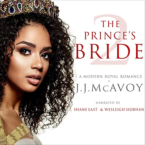The Prince's Bride, Part 2 Audiobook By J.J. McAvoy cover art