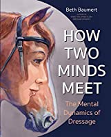 How Two Minds Meet: The Mental Dynamics of Dressage