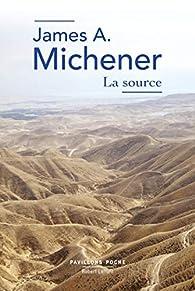 La source par James A. Michener