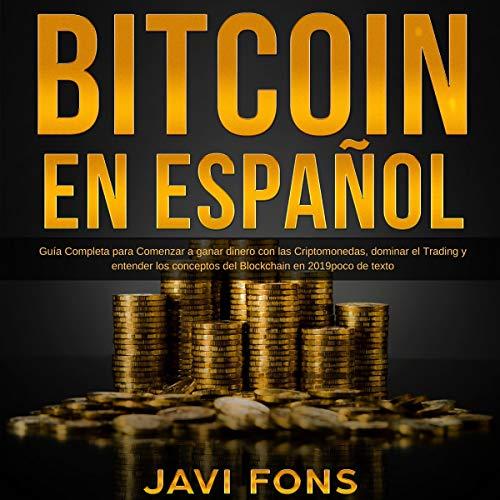 Bitcoin en Español [Bitcoin in Spanish] audiobook cover art