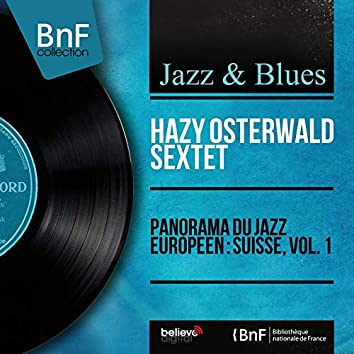 Panorama du jazz européen : Suisse, vol. 1 (Mono Version)