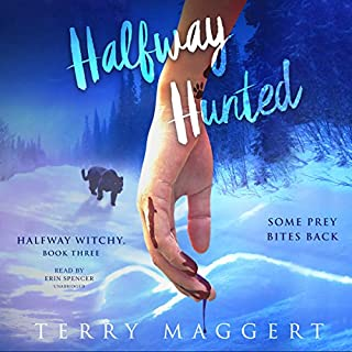 Halfway Hunted     Halfway Witchy, Book 3              By:                                                                                                                                 Terry Maggert                               Narrated by:                                                                                                                                 Erin Spencer                      Length: 6 hrs and 56 mins     14 ratings     Overall 4.3