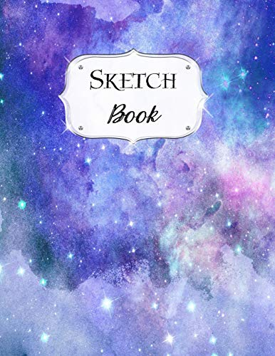 Sketch Book: Galaxy | Sketchbook | Scetchpad for Drawing or Doodling | Notebook Pad for Creative Artists | #3 Blue Purple
