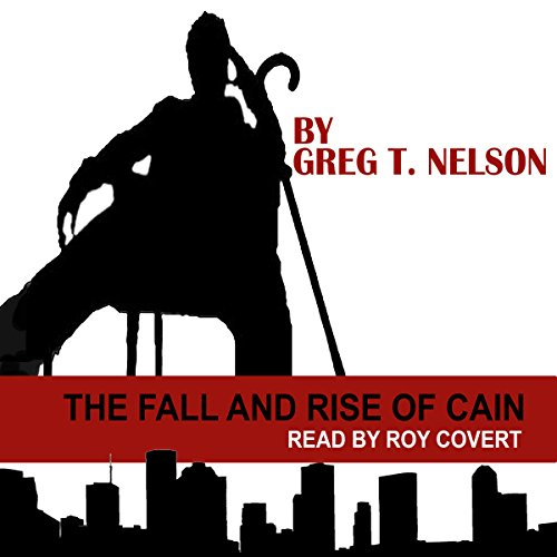 The Fall and Rise of Cain audiobook cover art