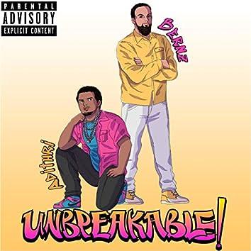 Unbreakable! (feat. Bernz)