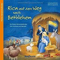 Rica auf dem Weg nach Bethlehem: Ein Poster-Adventskalender zum Vorlesen und Basteln