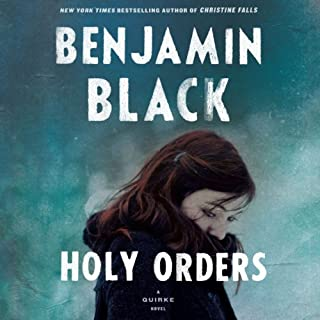 Holy Orders     Quirke, Book 6              By:                                                                                                                                 Benjamin Black                               Narrated by:                                                                                                                                 John Keating                      Length: 9 hrs and 39 mins     88 ratings     Overall 4.2
