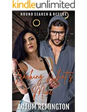 Tracking What's Mine: Hound Search & Rescue Book 4