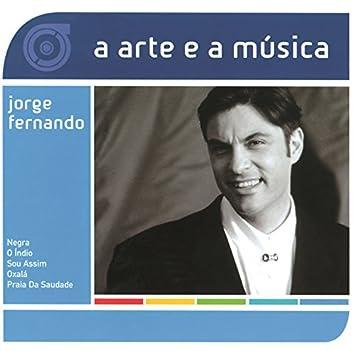 A Arte E A Música De Jorge Fernando