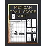 Mexican Train Score Sheet:: Large Mexican Train Dominoes Score Game Record Book | Score Keeper Pad for Dominoes Game Lovers With 110 Score Pages, 8.5-11