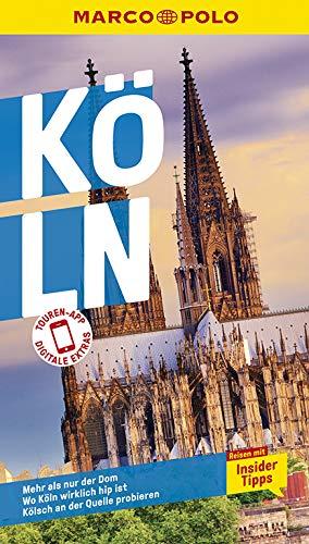 MARCO POLO Reiseführer Köln: Reisen mit Insider-Tipps. Inkl. kostenloser Touren-App.